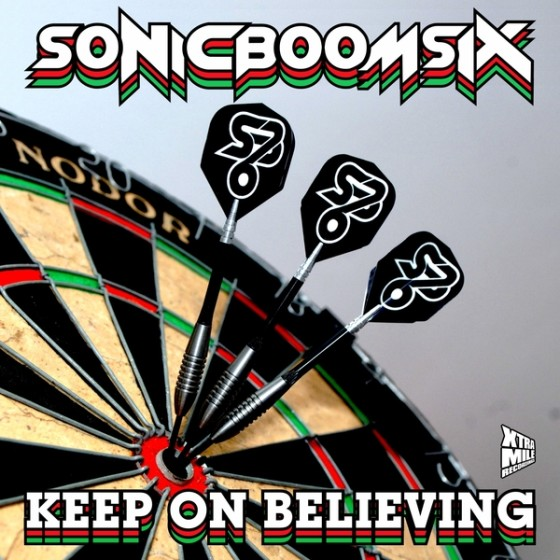 Sonic Boom Six - Keep On Believing