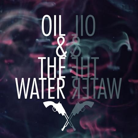 Death In Texas – Oil & The Water