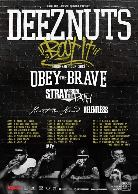 Deez Nuts European Tour