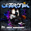 Ontronik - Anger Management