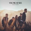 You Me at Six – Cold Night