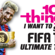 10 Things I Want to See in FIFA 18 Ultimate Team
